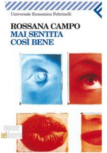 Mai sentita così bene di Rossana Campo