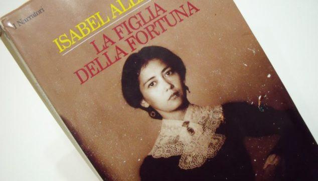 La figlia della fortuna di Isabelle Allende